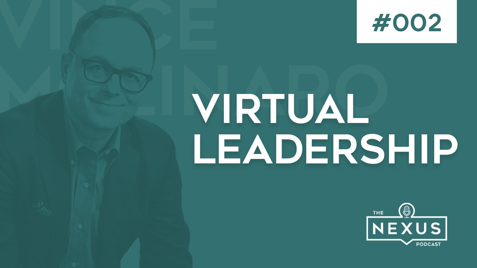 Virtual Leadership with Dr. Vince Molinaro