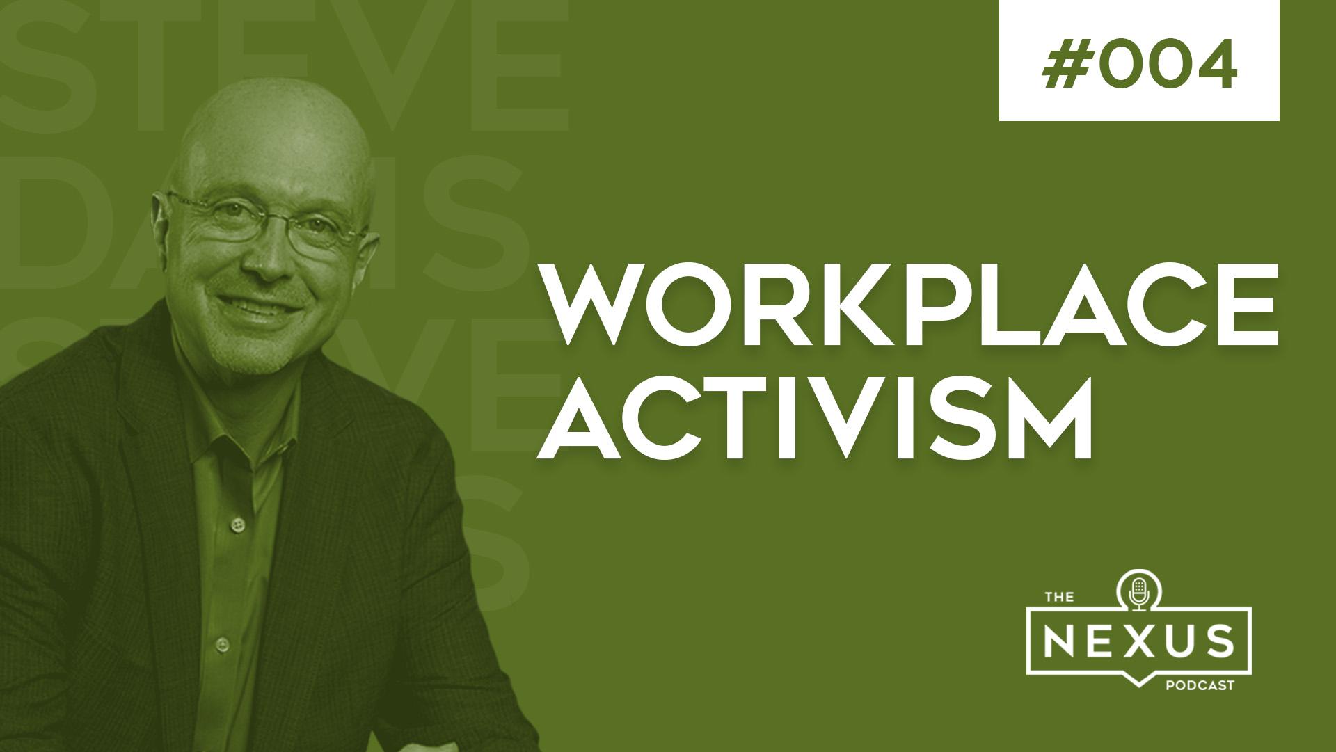 Workplace Activism with Steve Davis