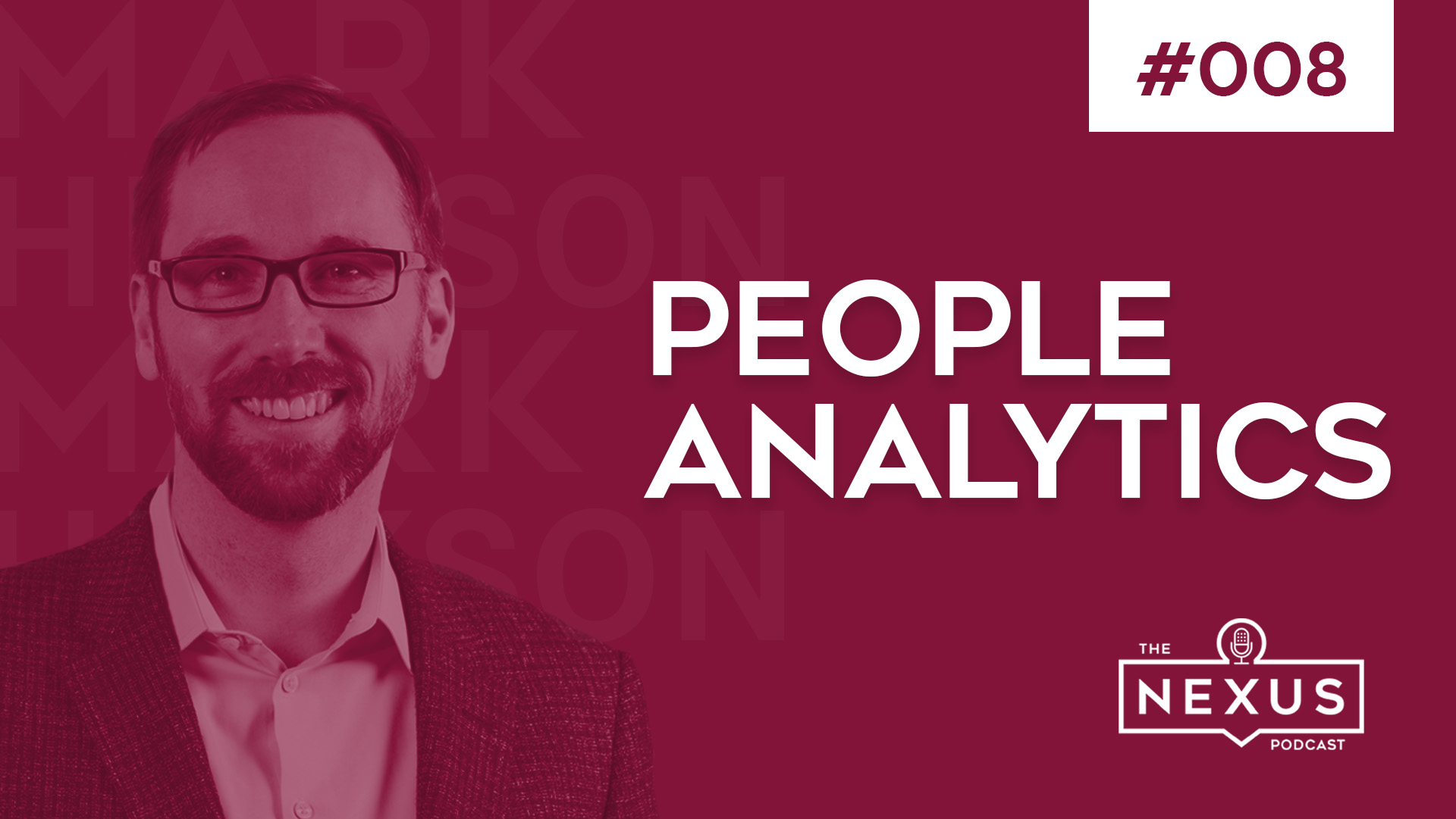 Why People Analytics is Important for HR with Mark Hickson